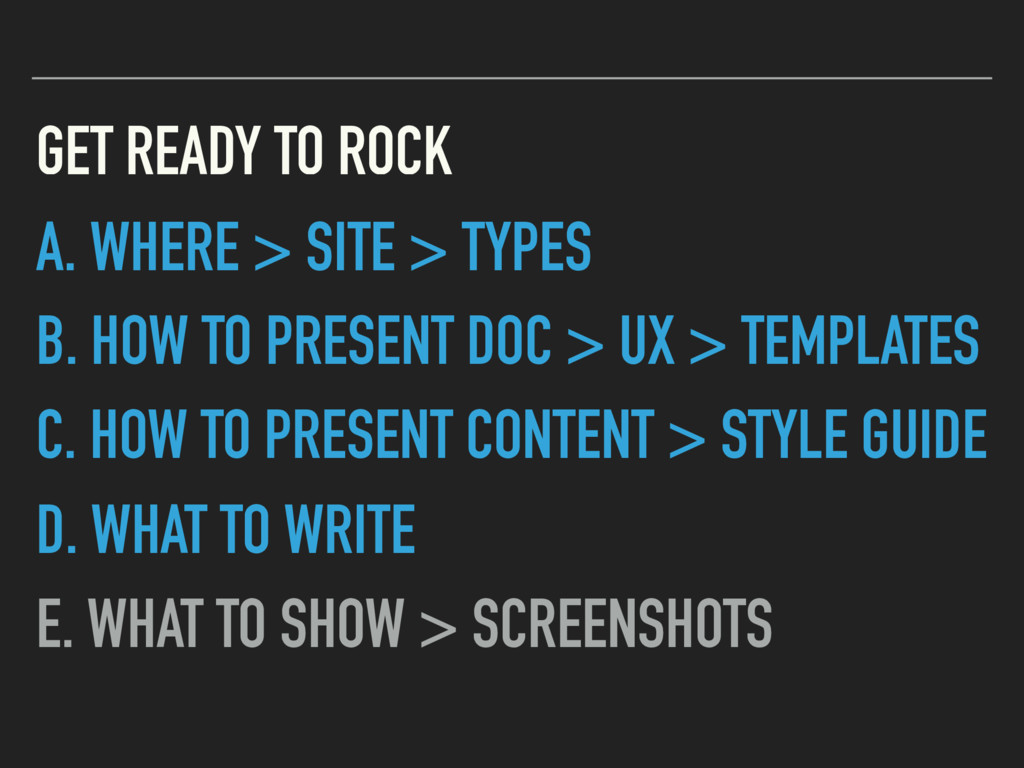 GET READY TO ROCK A. WHERE > SITE > TYPES B. HO...