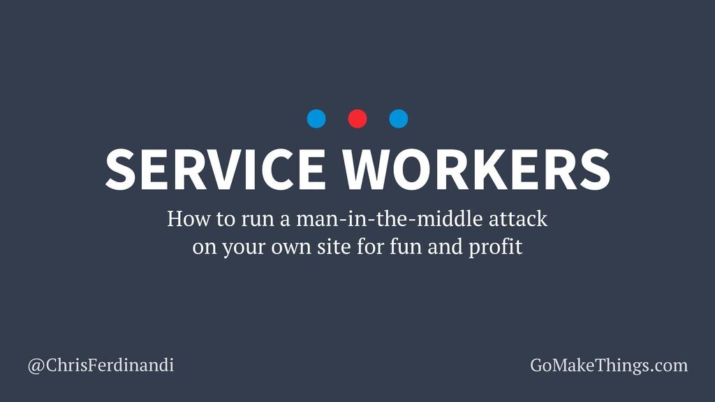 @ChrisFerdinandi GoMakeThings.com How to run a ...