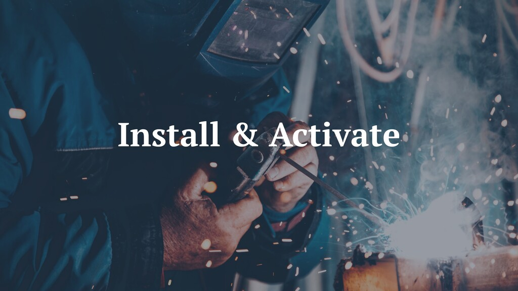 Install & Activate