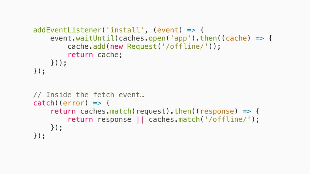 addEventListener('install', (event) => { event....