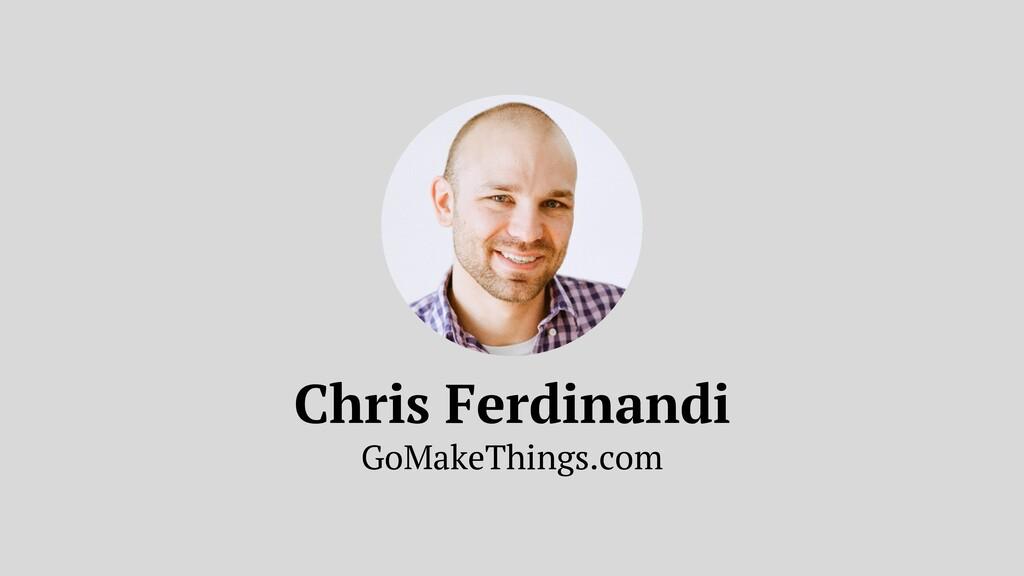 Chris Ferdinandi GoMakeThings.com