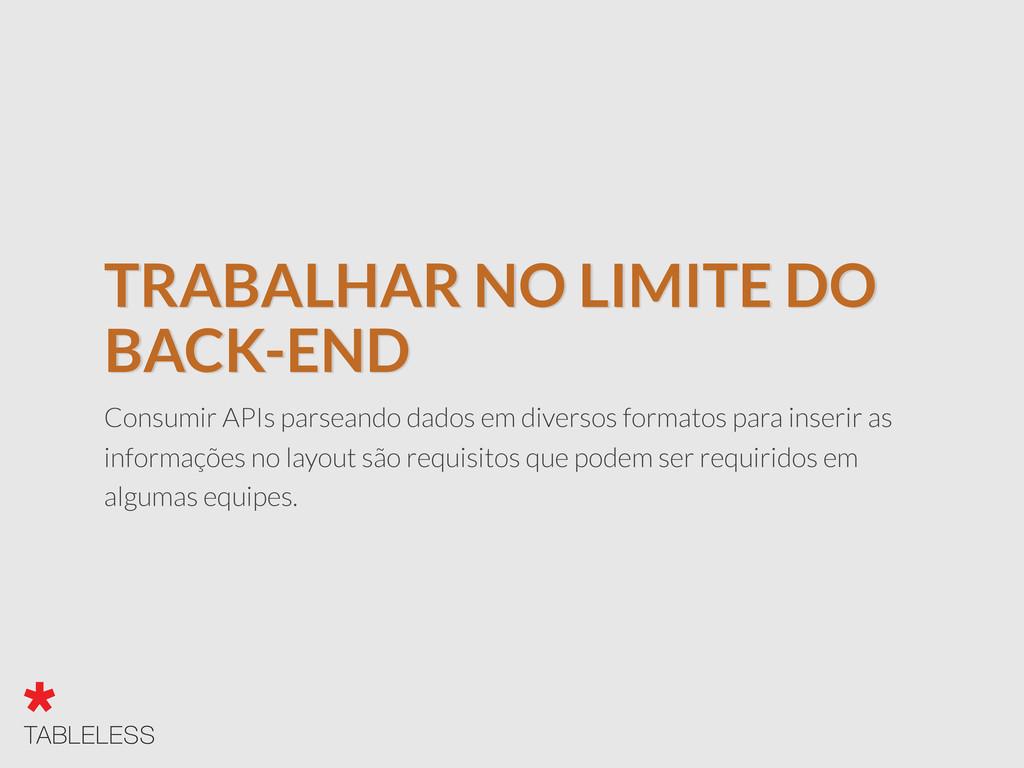TRABALHAR NO LIMITE DO BACK-END Consumir APIs p...