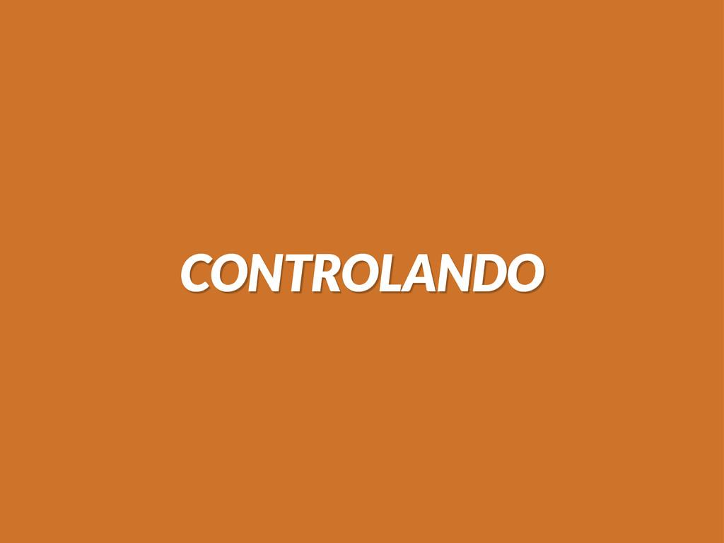 CONTROLANDO