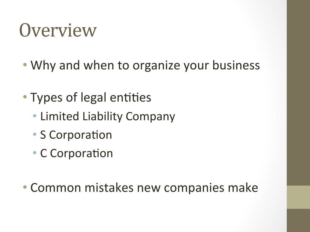 Overview  •Why and when to orga...
