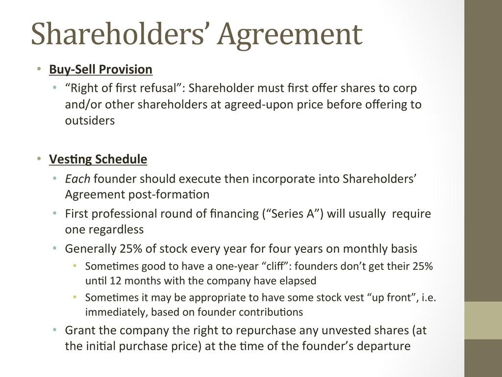 Shareholders' Agreement  • Buy-‐Sell ...