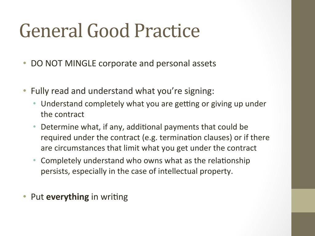 General Good Practice  • DO NOT ...