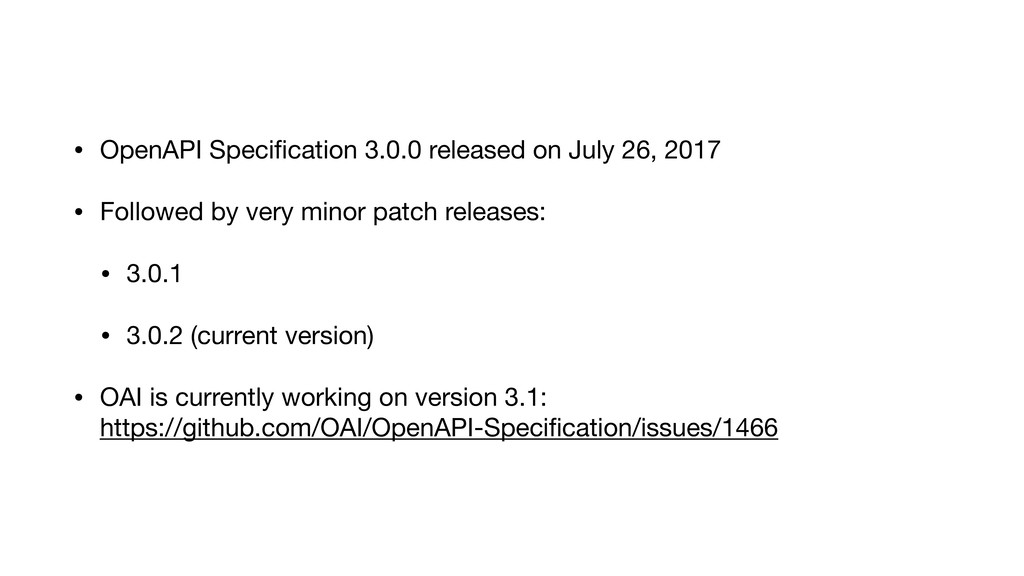 • OpenAPI Specification 3.0.0 released on July 2...