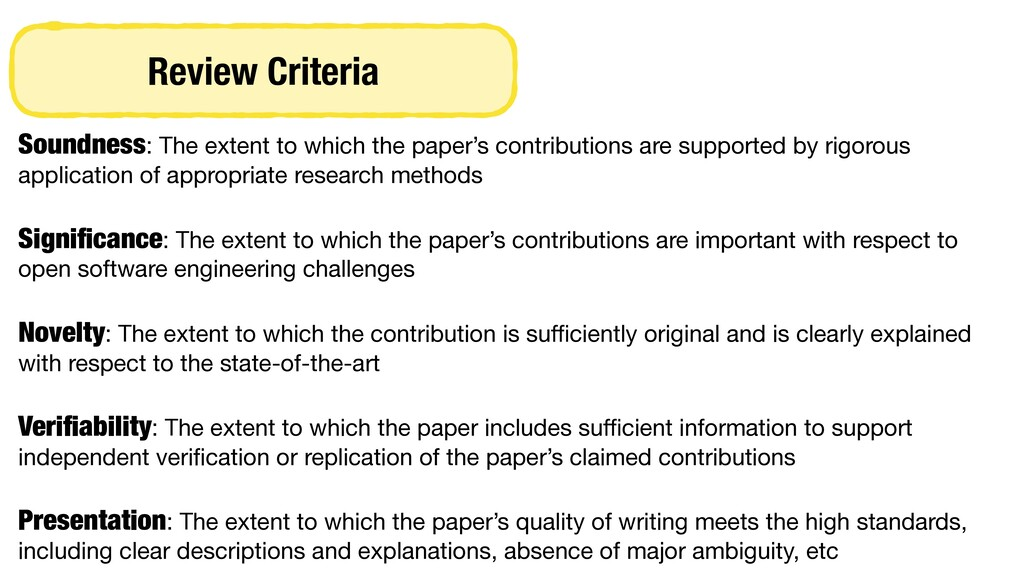 Review Criteria Soundness: The extent to which ...