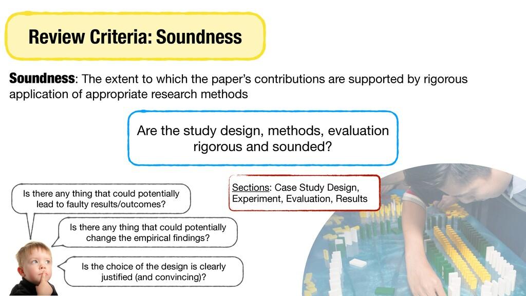Review Criteria: Soundness Soundness: The exten...