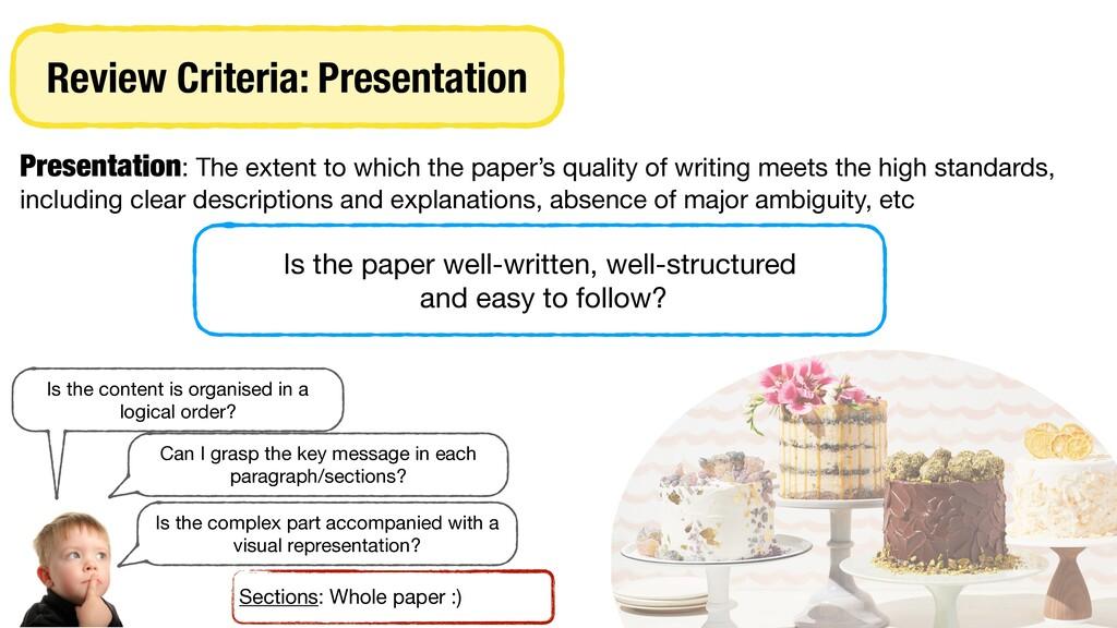 Review Criteria: Presentation Presentation: The...