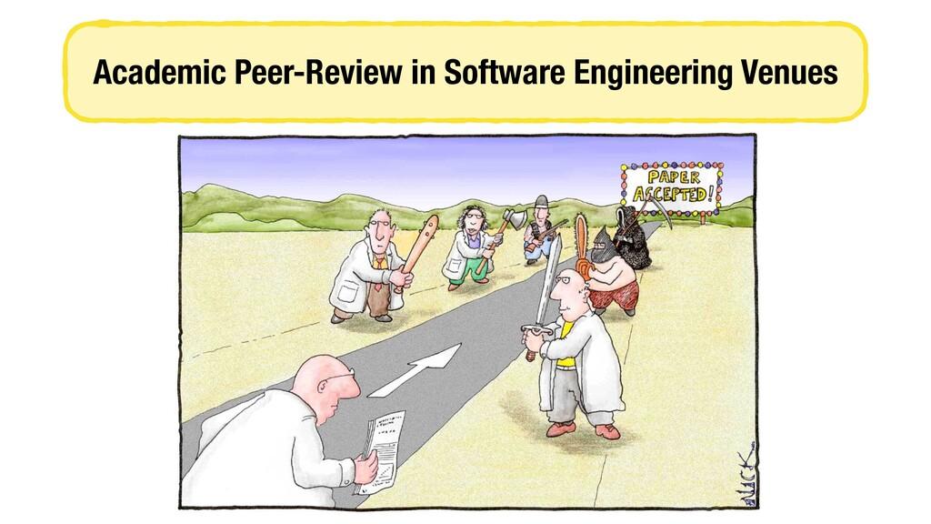 Academic Peer-Review in Software Engineering Ve...