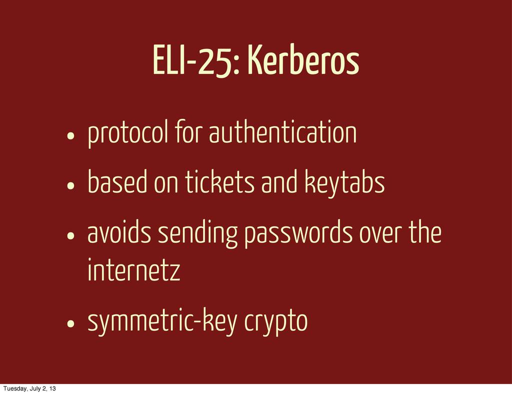ELI-25: Kerberos • protocol for authentication ...