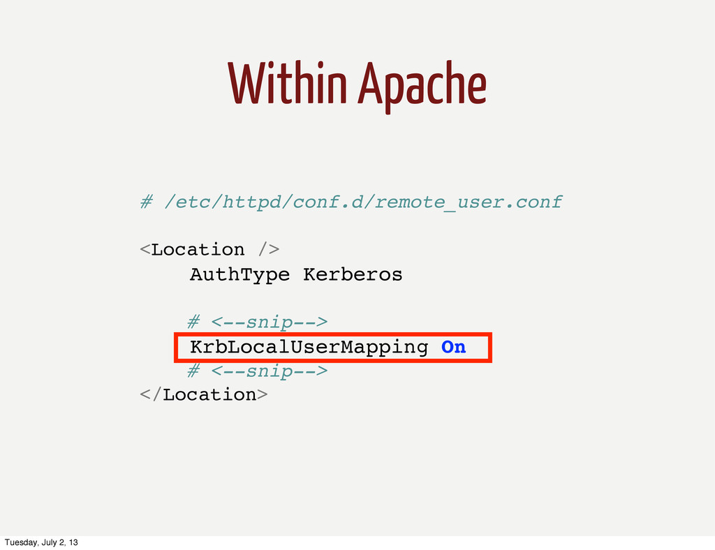 Within Apache # /etc/httpd/conf.d/remote_user.c...
