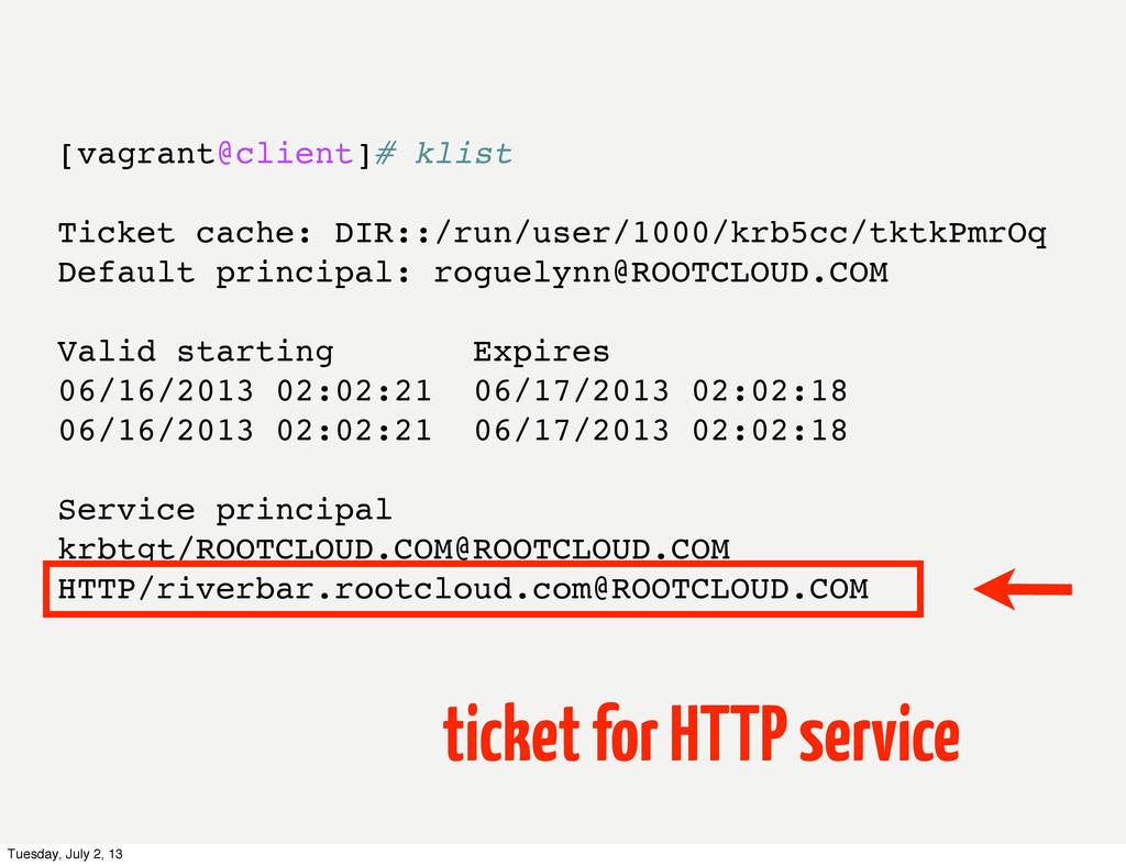 [vagrant@client]# klist Ticket cache: DIR::/run...