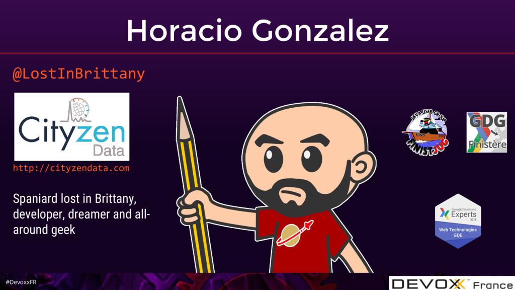 #DevoxxFR Horacio Gonzalez @LostInBrittany http...