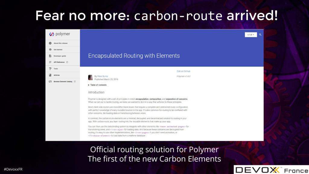 #DevoxxFR Fear no more: carbon-route arrived! O...