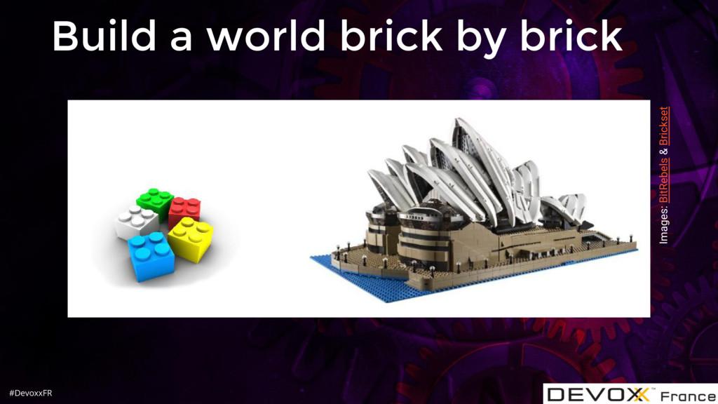 #DevoxxFR Build a world brick by brick Images: ...