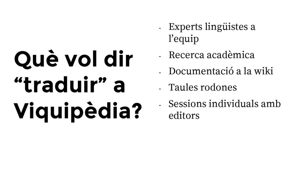 """Què vol dir """"traduir"""" a Viquipèdia? - Experts l..."""