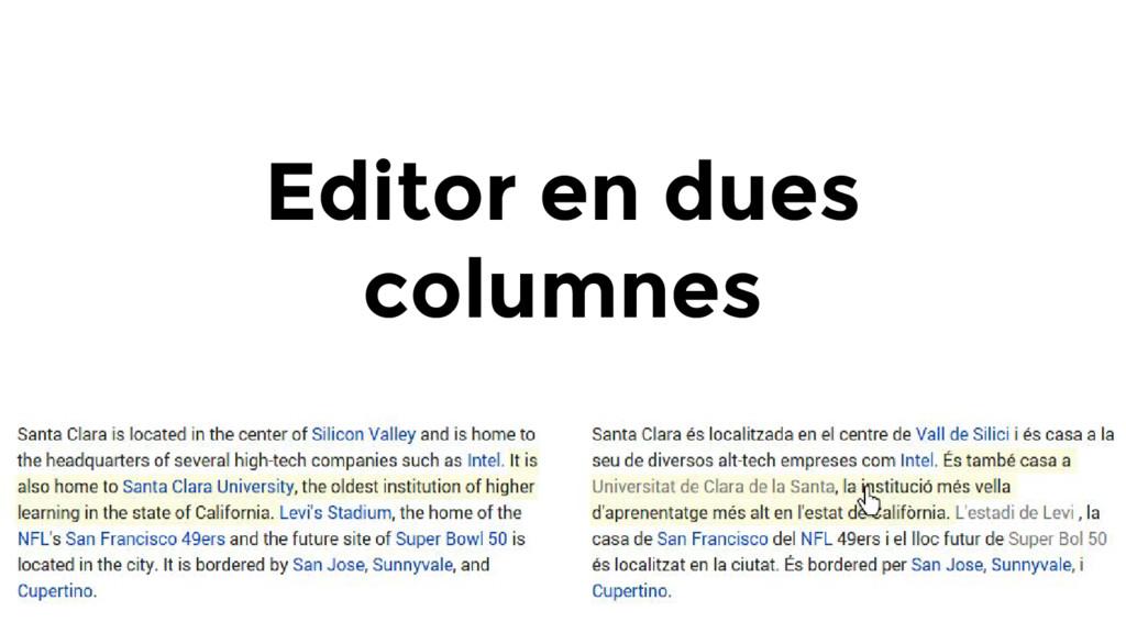 Editor en dues columnes