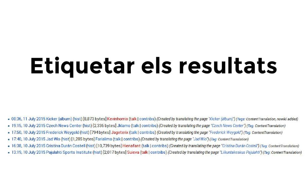 Etiquetar els resultats