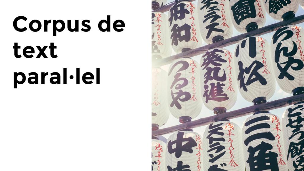 Corpus de text paral·lel