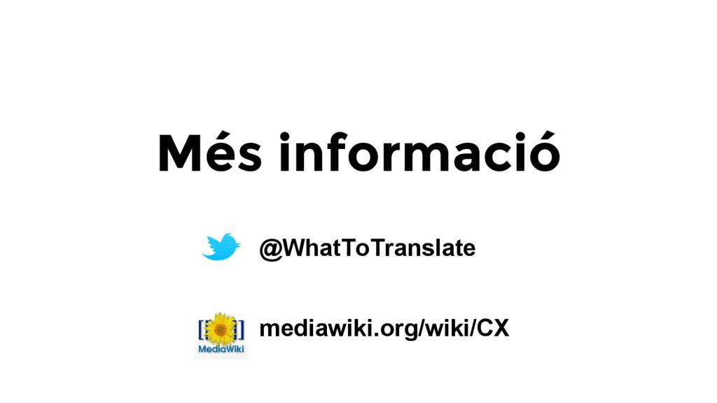 Més informació @WhatToTranslate mediawiki.org/w...