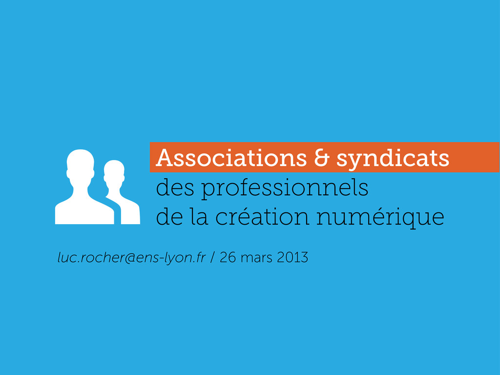 Associations & syndicats des professionnels de ...