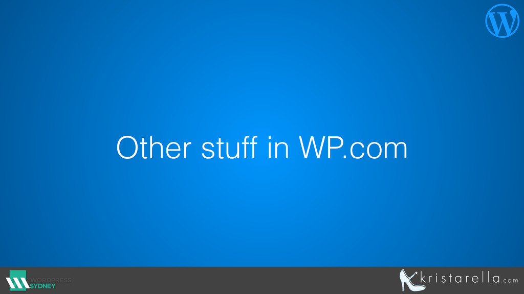 Other stuff in WP.com 