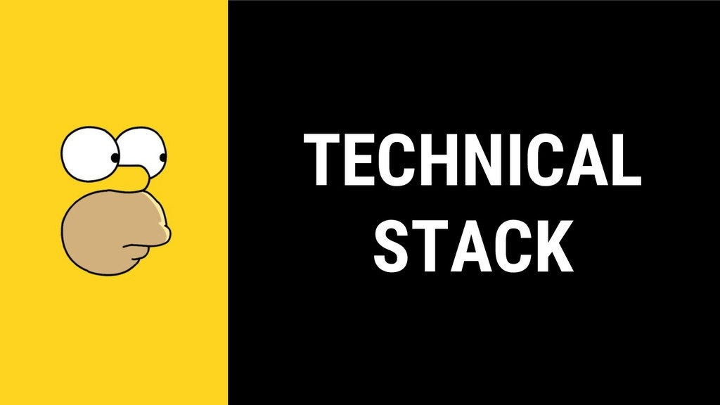 TECHNICAL STACK