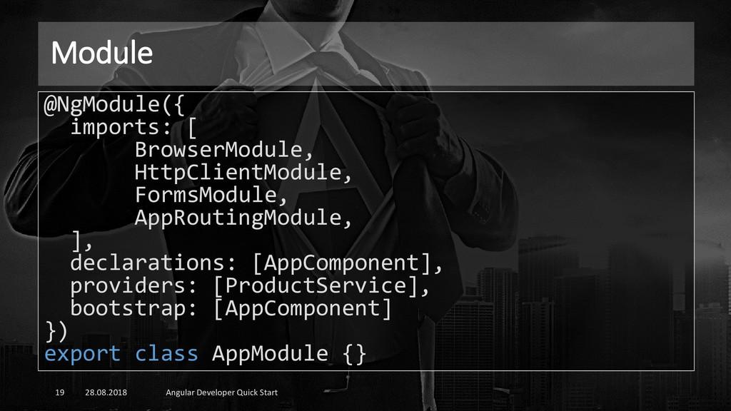 Module 28.08.2018 Angular Developer Quick Start...