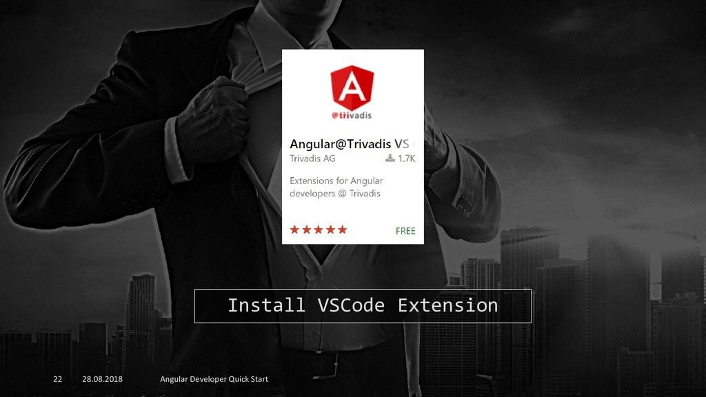 28.08.2018 Angular Developer Quick Start 22 Ins...
