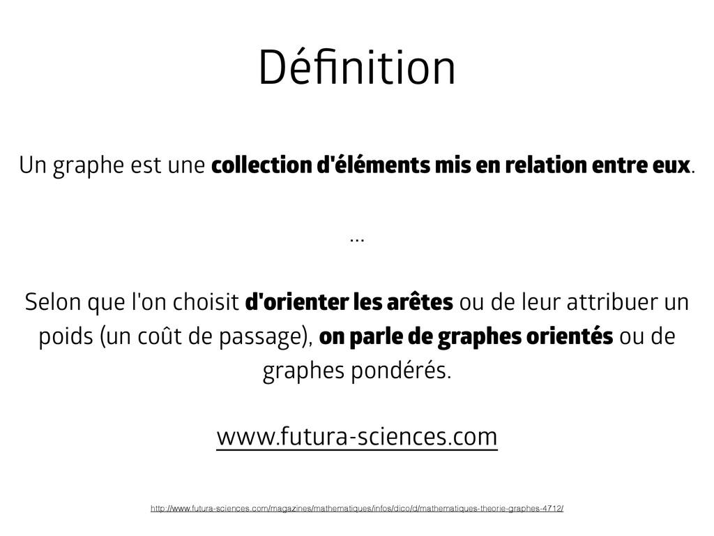 Un graphe est une collection d'éléments mis en ...