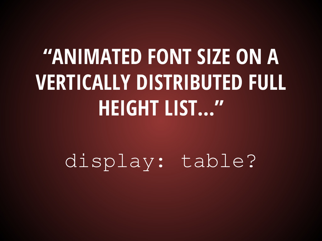 """""""ANIMATED FONT SIZE ON A VERTICALLY DISTRIBUTED..."""