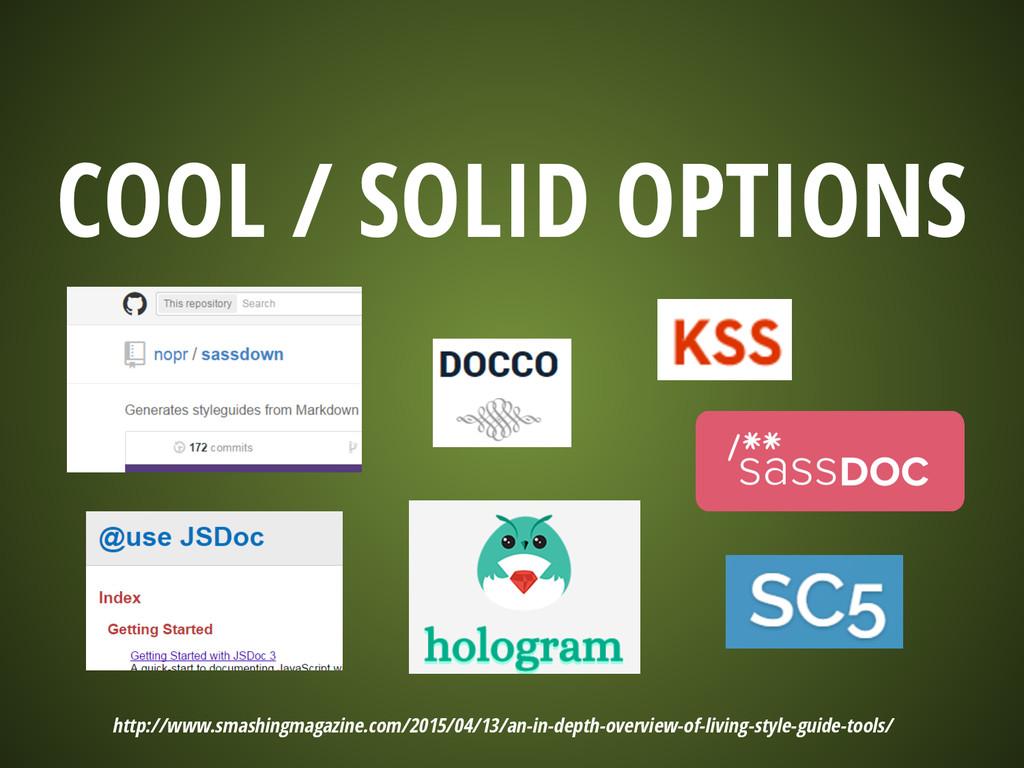 COOL / SOLID OPTIONS http://www.smashingmagazin...