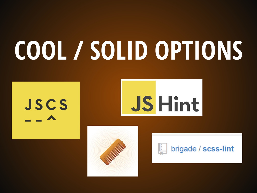 COOL / SOLID OPTIONS