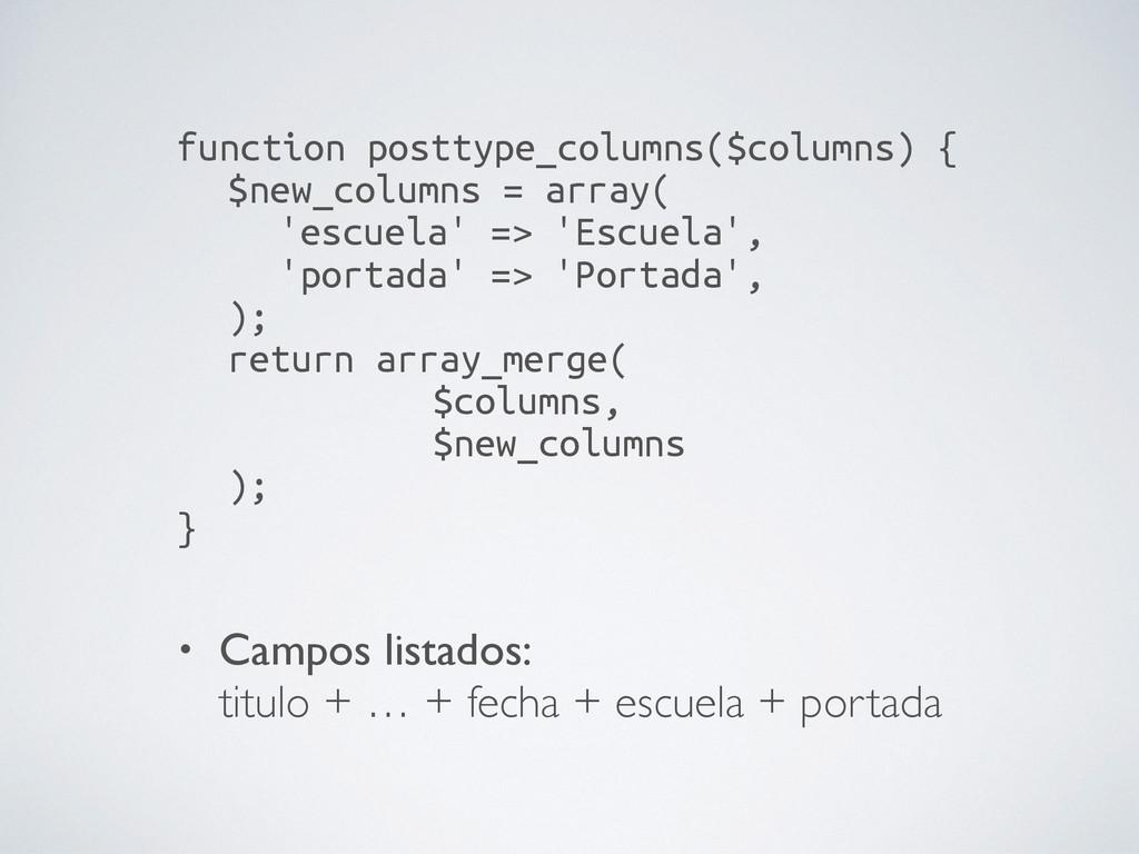 function posttype_columns($columns) { $new_col...