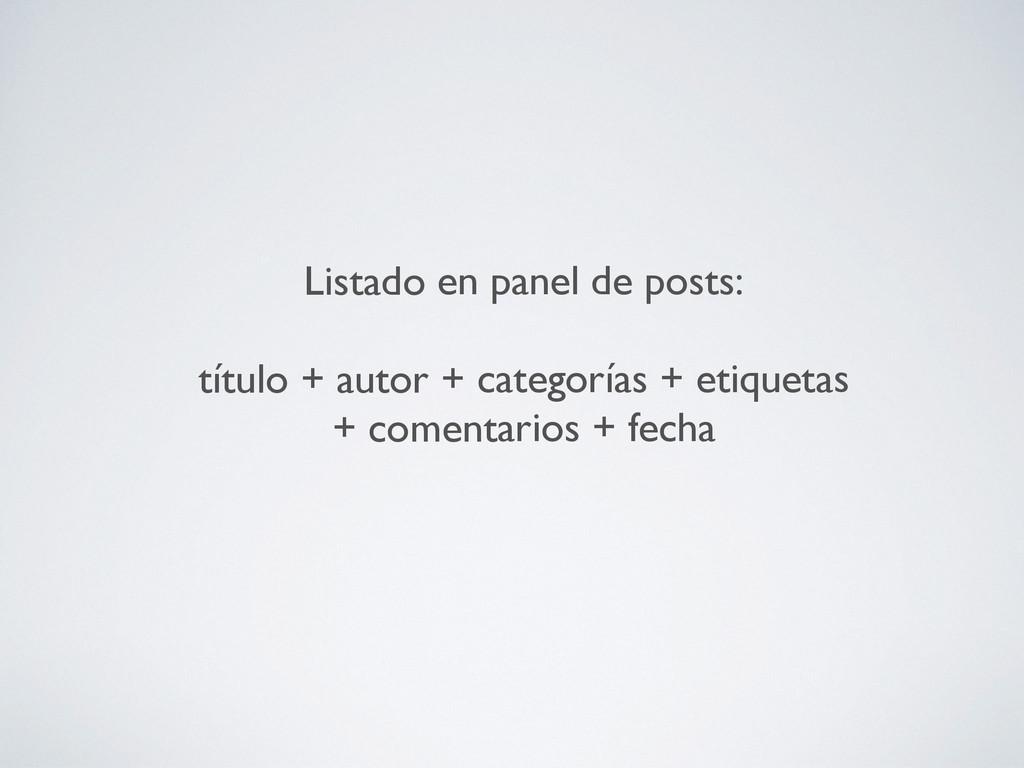 Listado en panel de posts: título + autor + ca...