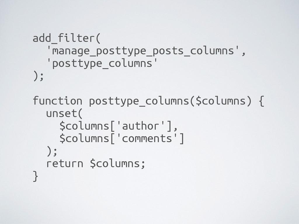 add_filter( 'manage_posttype_posts_columns', ...