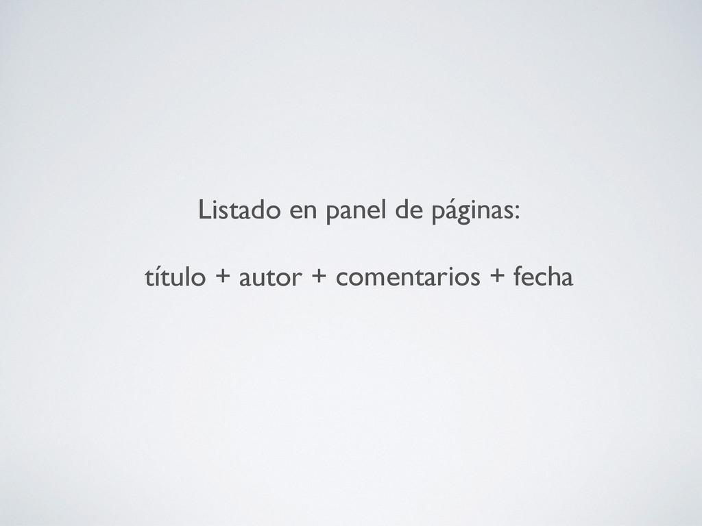 Listado en panel de páginas: título + autor + ...