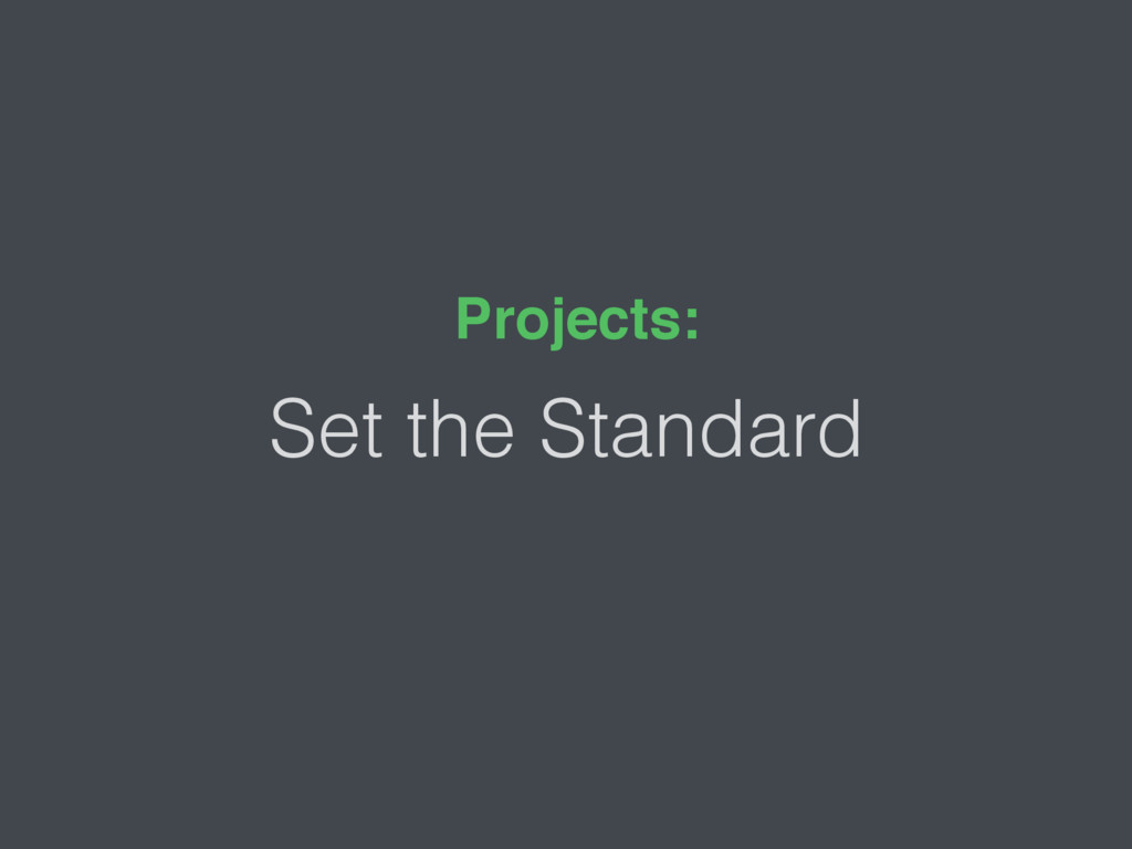 Set the Standard Projects:
