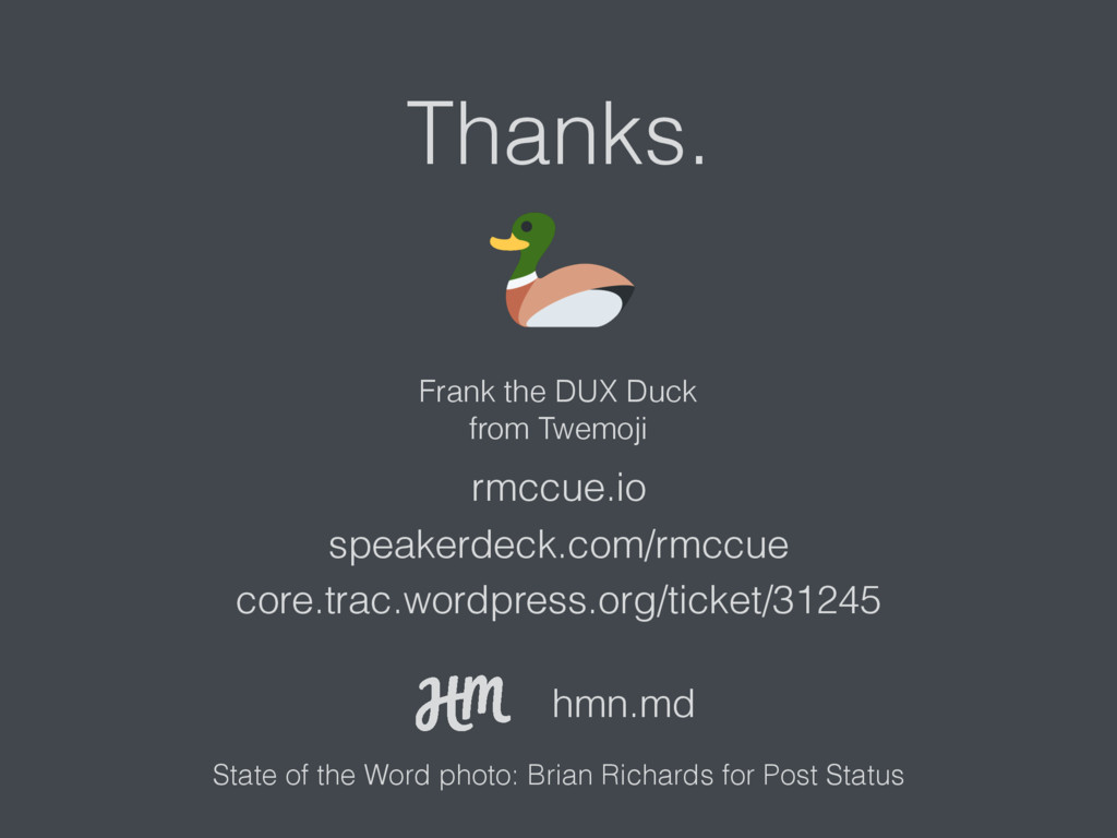 Thanks. rmccue.io speakerdeck.com/rmccue core.t...