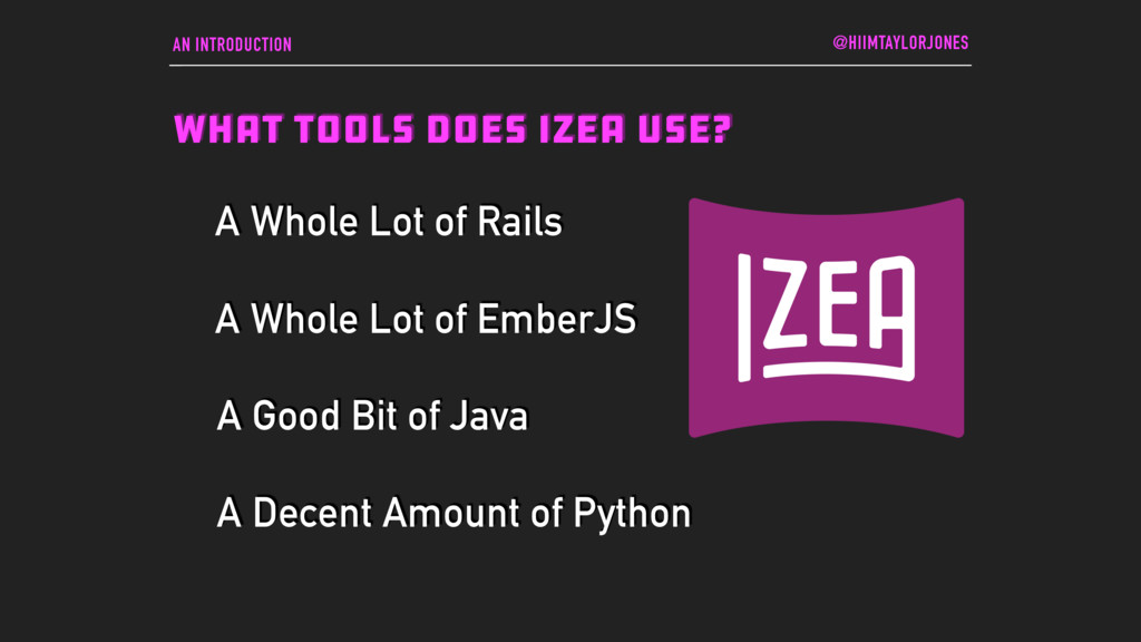 AN INTRODUCTION WHAT TOOLS DOES IZEA USE? @HIIM...