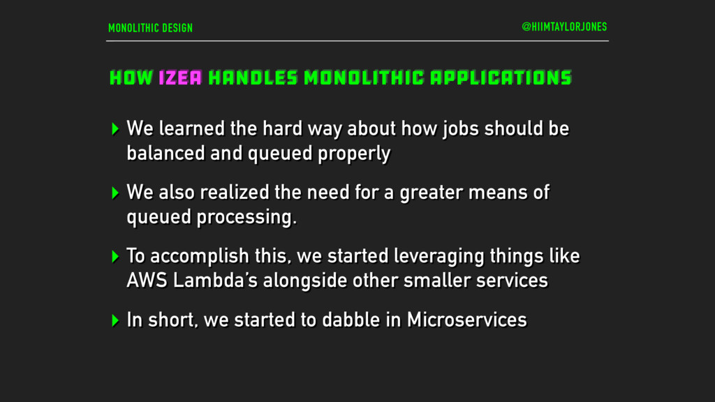 MONOLITHIC DESIGN HOW IZEA HANDLES MONOLITHIC A...