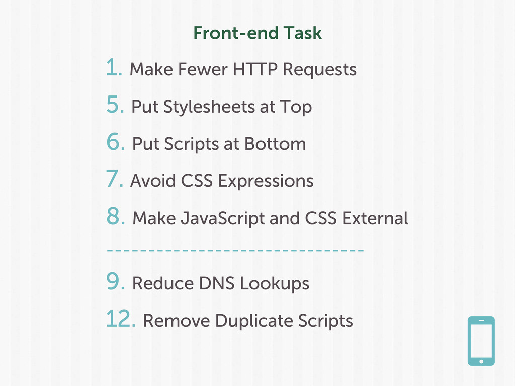 Front-end Task 1. Make Fewer HTTP Requests 5. P...