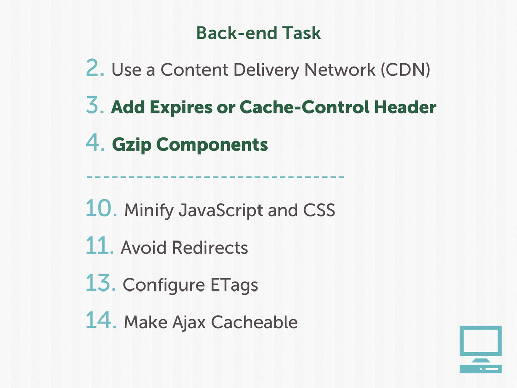 Back-end Task 2. Use a Content Delivery Network...