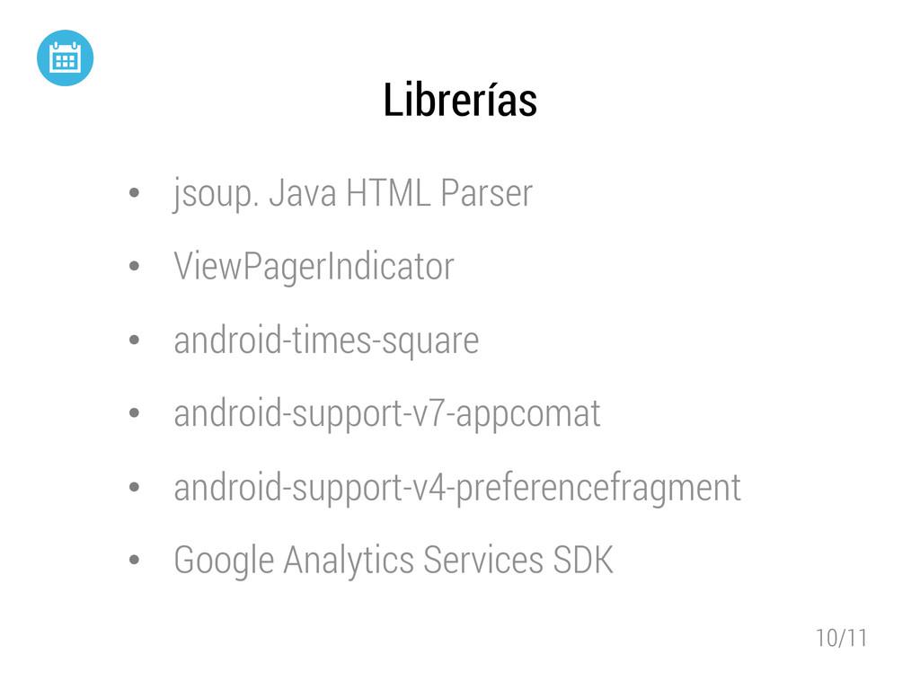 10/11 Librerías • jsoup. Java HTML Parser • V...