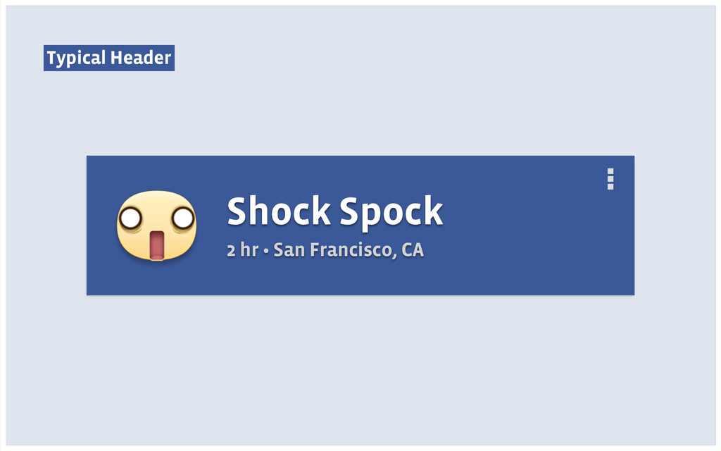 Typical Header Shock Spock 2 hr • San Francisco...