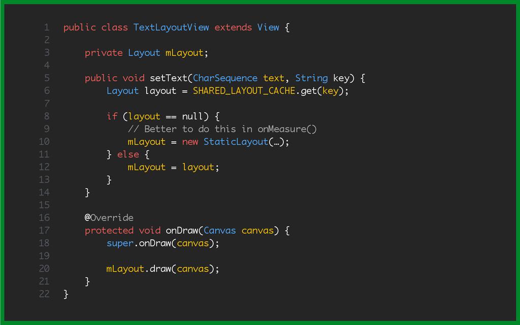public class TextLayoutView extends View { priv...