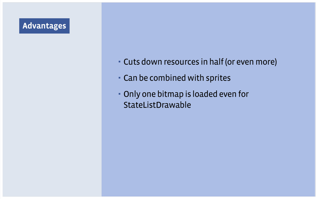 Advantages ▪ Cuts down resources in half (or ev...
