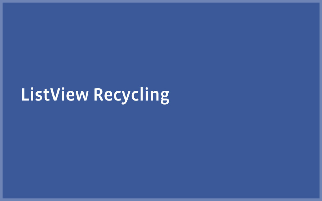 ListView Recycling